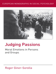 Judging Passions: Moral Emotions in Persons and Groups