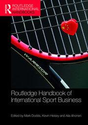 Handbook of International Sport Business: Dodds et al - 1st Edition book cover