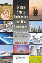 System Safety Engineering and Risk Assessment: A Practical Approach, Second Edition
