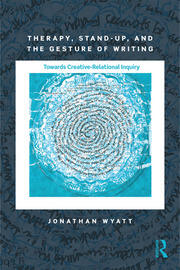 Therapy, Stand-Up, and the Gesture of Writing: Towards Creative-Relational Inquiry