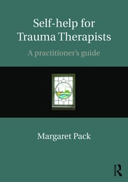 Self-help for Trauma Therapists- Pack