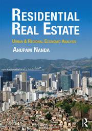 Residential Real Estate: Urban & Regional Economic Analysis