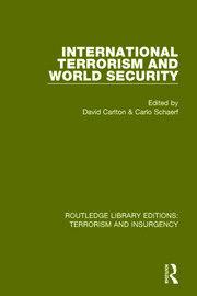 International Terrorism and World Security (RLE: Terrorism & Insurgency)