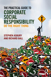 Practical Guide Social Responsibility, ASBURY & BALL - 1st Edition book cover