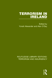 Terrorism in Ireland (RLE: Terrorism & Insurgency)