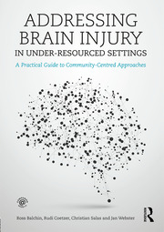 Brain Injury in Under-Resourced Settings - 1st Edition book cover