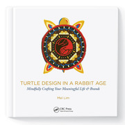Turtle Design in a Rabbit Age: Crafting Meaningful User Experiences