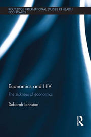 Economics and HIV: The Sickness of Economics