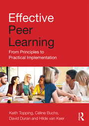 Effective Peer Learning Topping - 1st Edition book cover