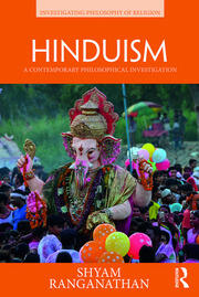 Hinduism: A Contemporary Philosophical Investigation