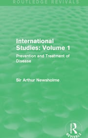 International Studies: Volume 1: Prevention and Treatment of Disease
