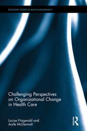 Organizational Change in Healthcare: Fitzgerald