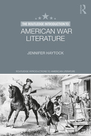 The Routledge Introduction to American War Literature