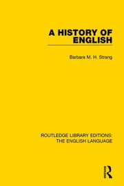 A History of English (RLE: English Language)