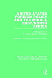 United States Foreign Policy and the Middle East/North Africa: A Bibliography of Twentieth-Century Research