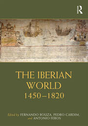 The Iberian World: 1450–1820