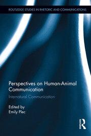 Perspectives on Human-Animal Communication: Internatural Communication