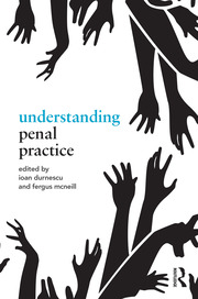 Understanding Penal Practice: Durnescu RPD - 1st Edition book cover