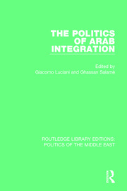 The Politics of Arab Integration