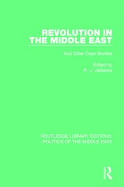 Revolution in the Middle East: And Other Case Studies