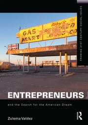 Entrepreneurs and the Search for the American Dream