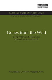 Genes from the Wild: Using Wild Genetic Resources for Food and Raw Materials