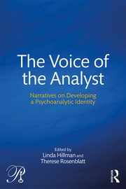 The Voice of the Analyst: Narratives on Developing a Psychoanalytic Identity