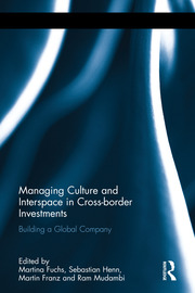 Managing Culture and Interspace in Cross-border Investments: Building a Global Company