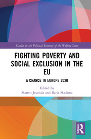 Fighting Poverty and Social Exclusion in the EU: A Chance in Europe 2020