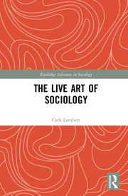 The Live Art of Sociology