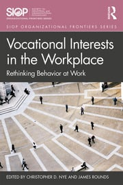 Vocational Interests in the Workplace: Rethinking Behavior at Work