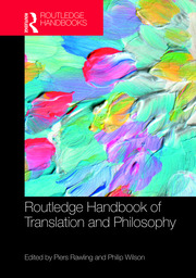 The Routledge Handbook of Translation and Philosophy
