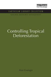 Controlling Tropical Deforestation