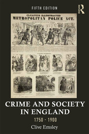 Crime and Society in England, 1750–1900