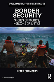 Border Security: Shores of Politics, Horizons of Justice