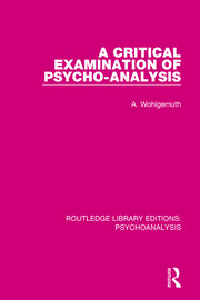 A Critical Examination of Psycho-Analysis