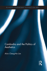 Cambodia and the Politics of Aesthetics