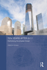 Ten Years After 9/11 - Rethinking the Jihadist Threat