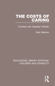 The Costs of Caring: Families with Disabled Children