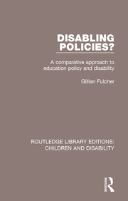 Disabling Policies?: A Comparative Approach to Education Policy and Disability