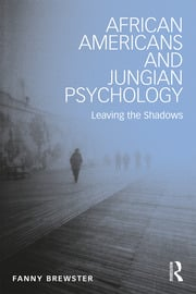 Featured Title - Brewster African Americans and Jungian Psychology - 1st Edition book cover
