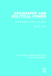 Geography and Political Power: The Geography of Nations and States