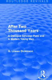 After Two Thousand Years: A Dialogue between Plato and A Modern Young Man
