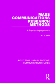 Mass Communications Research Methods: A Step-by-Step Approach