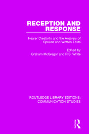 Reception and Response: Hearer Creativity and the Analysis of Spoken and Written Texts