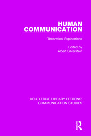 Human Communication: Theoretical Explorations