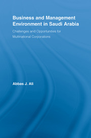 Business and Management Environment in Saudi Arabia: Challenges and Opportunities for Multinational Corporations
