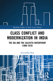 Class Conflict and Modernization in India - Bose