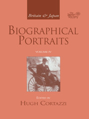 Britain and Japan: Biographical Portraits, Vol. IV