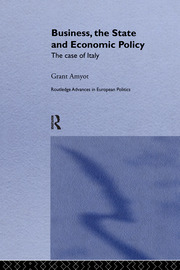 Business, The State and Economic Policy: The Case of Italy